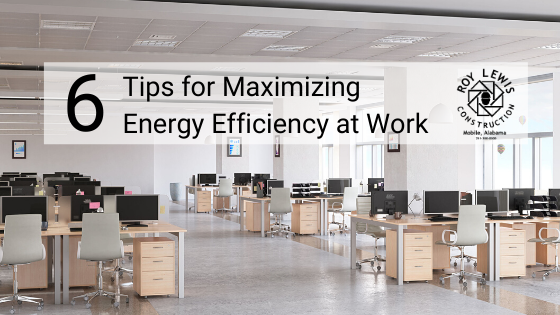 6 Tips For Maximizing Energy Efficiency at Work